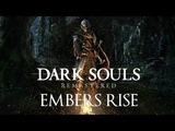 EMBERS RISE by Miracle Of Sound (Dark Souls Remastered Song) (Symphonic Rock)