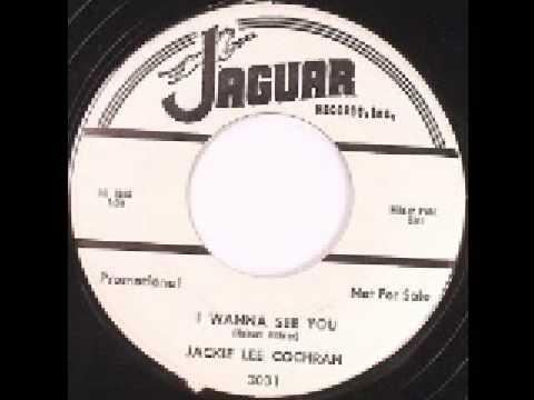 Jackie Lee Cochran - I Wanna See You