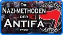 Verfolgen, einschüchtern, verprügeln: Die Nazimethoden der Antifa! #WDW