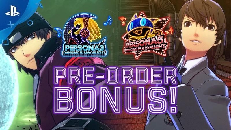 Persona 3 Dancing in Moonlight | Persona 5 Dancing in Starlight - Pre-Order Bonus Trailer | PS4