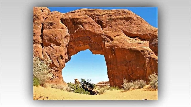 Смотри и думай...История 131. Национальный парк Арки. Штат Юта. США.Archa national Park. Utah
