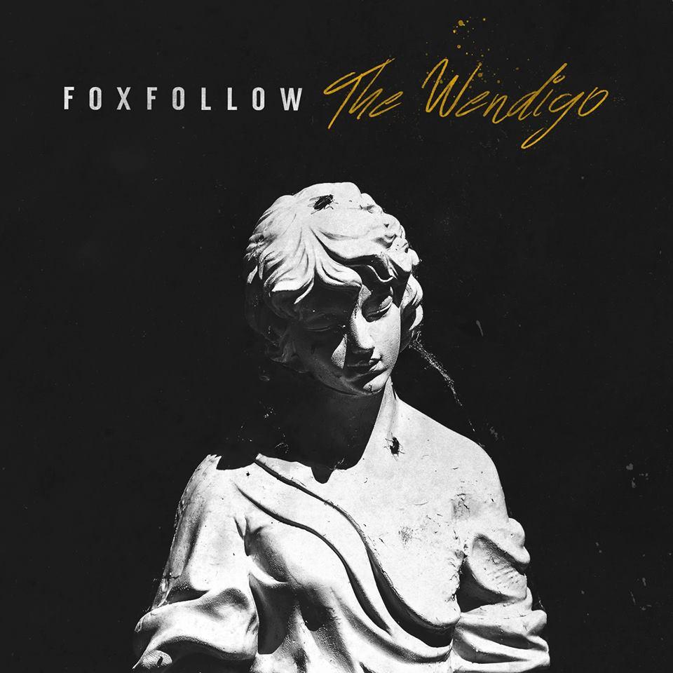 Foxfollow - The Wendigo [EP] (2017)