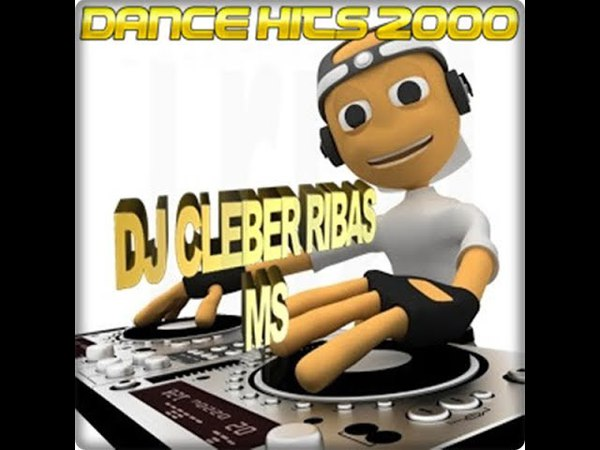 Dance hits 2000 e italo dance dj cleber ribas ms