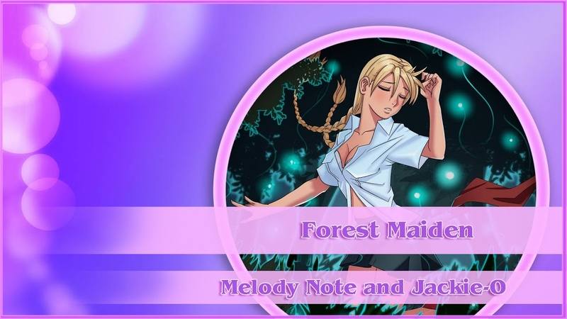 Melody Note(Renata Kirilchuk) and Jackie-O - Forest Maiden (Everlasting Summer OST 3)