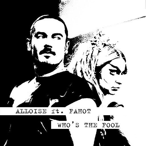 Alloise альбом Who's the Fool