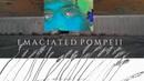 Emaciated Pompeii ~ James Ferraro ~Four Pieces for Mirai 2