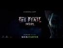 The Beast Inside Kickstarter Trailer
