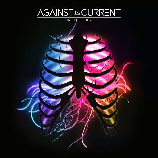 Against the Current альбом Young & Relentless