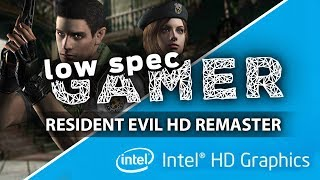 Resident Evil HD, low end mod for FPS boost! (Intel Celeron IntelHD)
