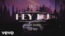 CNCO Meghan Trainor Sean Paul Hey DJ Lyric Video