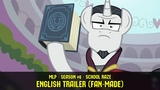 MLP FiM - School Raze (ENGLISH TRAILER Fan-Made)