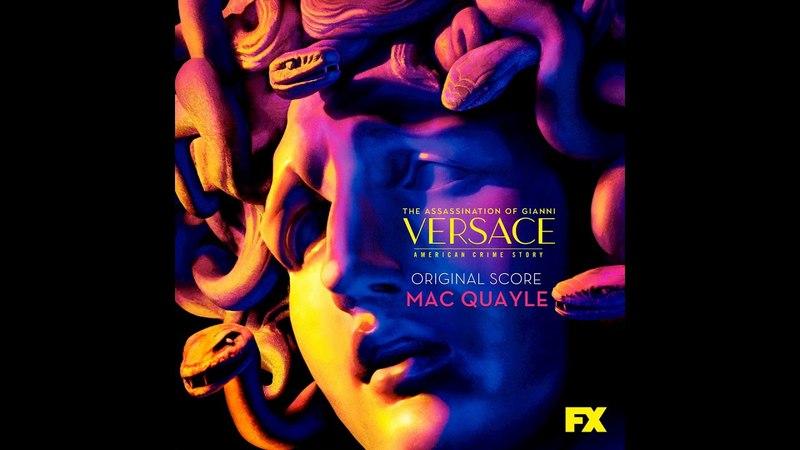 The Assassination of Gianni Versace: American Crime Story (Original Soundtrack) | Full Album