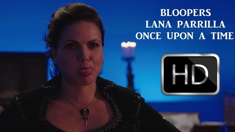 Lana Parrilla / Once Upon A Time / Bloopers 1-7