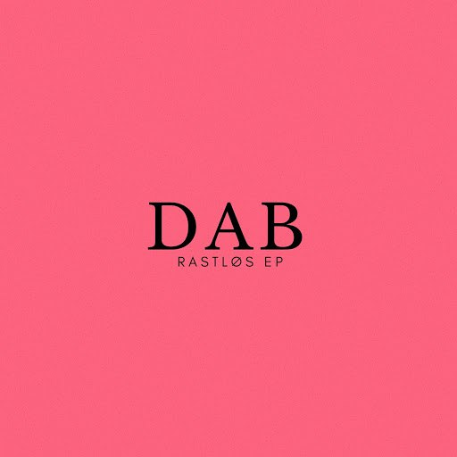 Dab альбом Rastløs EP
