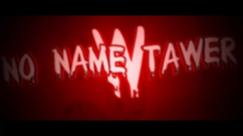 InTro By No Name Tawer