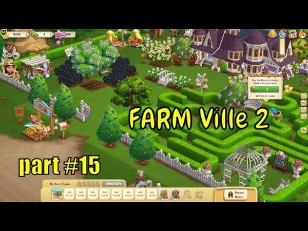 🌴👨🌾 FARMVille 2 🌴👨🌾 : Construction of animal enclosure level 10 - part 15
