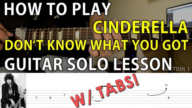 W/ TABS HOW TO PLAY Cinderella - Don't Know What You Got GUITAR SOLO LESSON 17