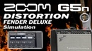 ZOOM G5n DISTORTION Fender Deluxe Amp Simulation [Patch Settings].