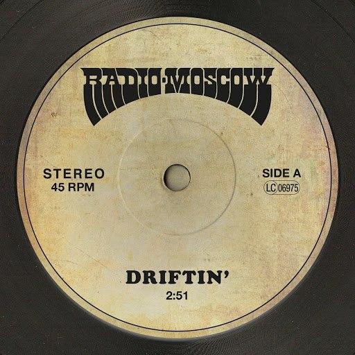 Radio Moscow альбом Driftin'