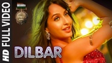DILBAR Full Song Satyameva Jayate John Abraham Nora Fatehi Tanishk B Neha Kakkar Ikka Dhvani