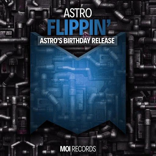 Astro album Flippin'