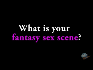 [2016.12.21] ask a porn star - what is your fantasy sex scene (rus sub)