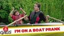 Im On A Boat Prank