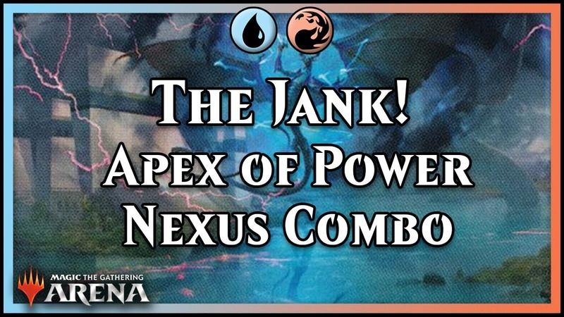 The Jank! | Apex of Power Nexus Izzet Combo [Magic]