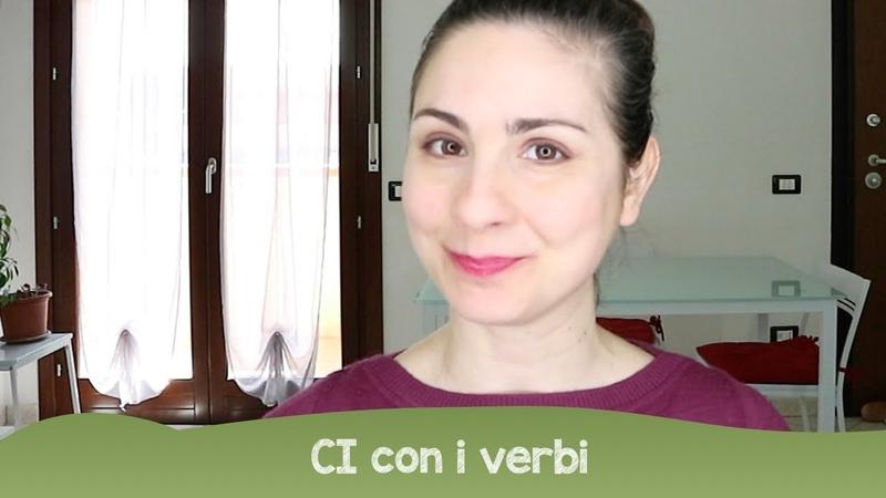 Serie su ci: alcuni verbi