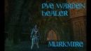 TESO PVE Warden Healer Murkmire
