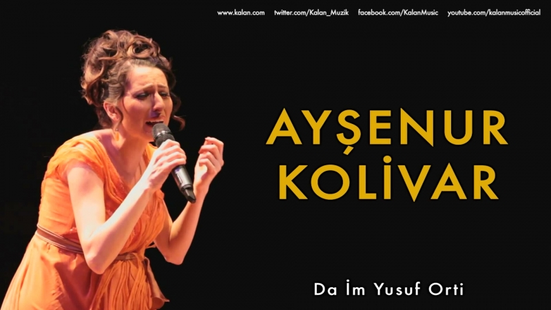 Ayşenur Kolivar - Da İm Yusuf Orti [ Bahçeye Hanımeli © 2012 Kalan Müzik ]