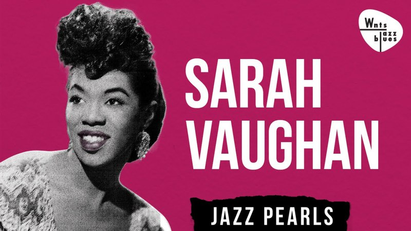Sarah Vaughan - Shulie a Bop Jazz Hits, 48 songs
