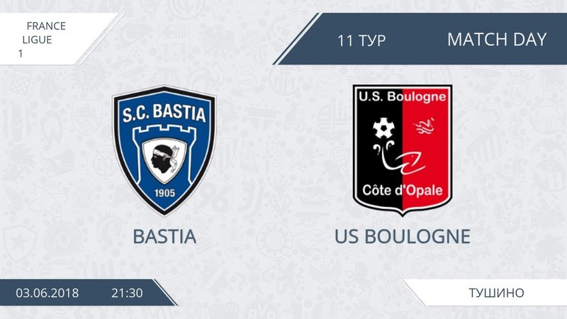 AFL18. France. Ligue 1. Day 11. Bastia - US Boulogne.