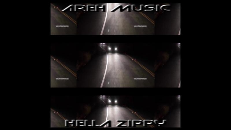 AREH - HELLA ZIPPY