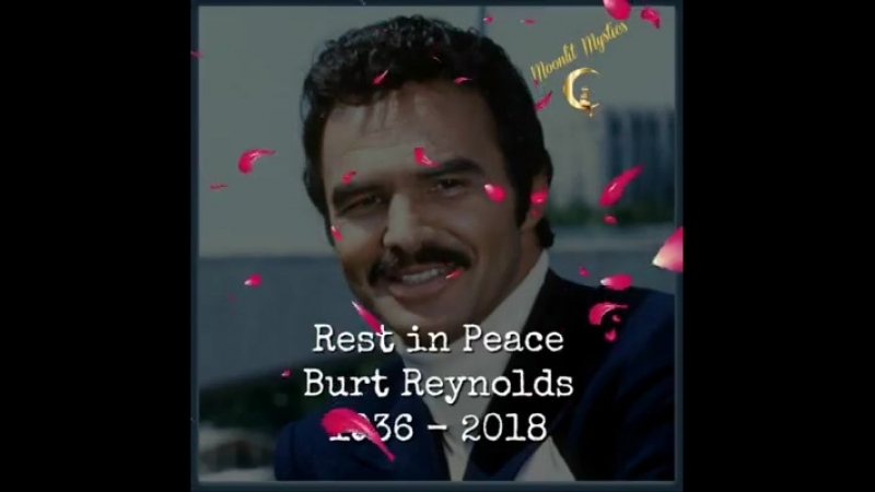 Heart throb of many may you forever rest in peace our beloved Burt Reynolds