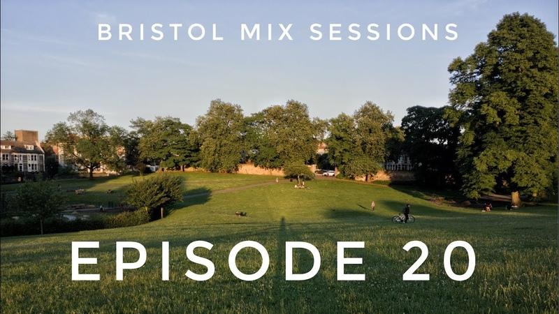 Keeno - Bristol Mix Sessions - Episode 20