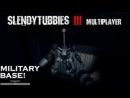 Slendytubbies 3 Multiplayer 1.22 Прохождение Карта Военая База Режим СОЛО Выживание