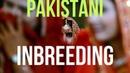 Pakistani Inbreeding In UK   Rampant Child Health Issues   Political Correctness