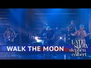 Walk The Moon - Kamikaze (The Late Show with Stephen Colbert)