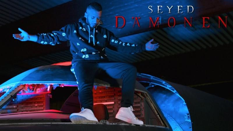 Seyed - DÄMONEN (Prod.by Neo Unleashed)