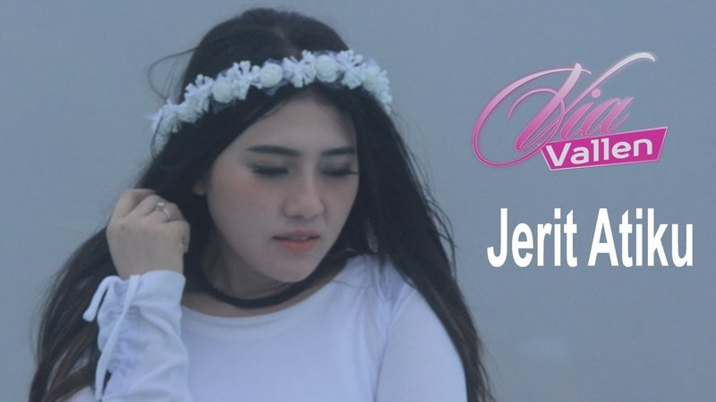 Via Vallen - Jerit Atiku (Official Music Video)