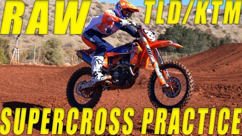 2019 TLDKTM Supercross Team Practice RAW - Motocross Action Magazine