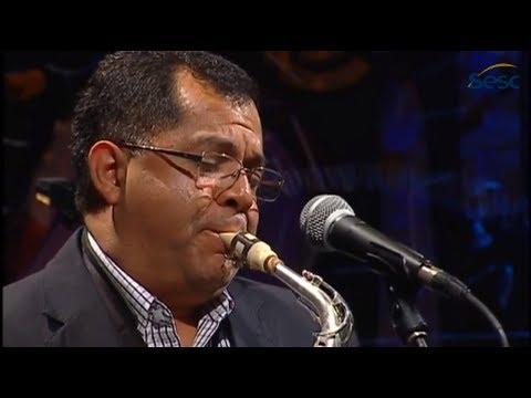 Nailor Proveta   Mãe Iracema (Moacir Santos)   Instrumental SESC Brasil