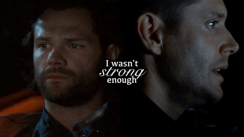 Sam Dean • Not Strong Enough {14x04} Supernatural