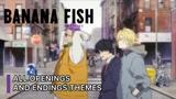Banana Fish Opening 1,2 + Ending 1,2