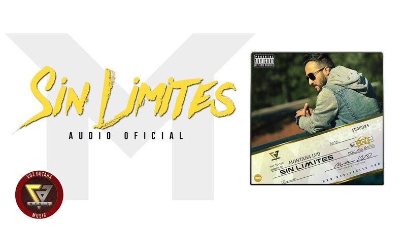 Montana LVD - Sin Limites ( Audio Oficial )