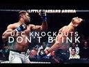 UFC Knockouts DON'T BLINK ufc knockouts don't blink