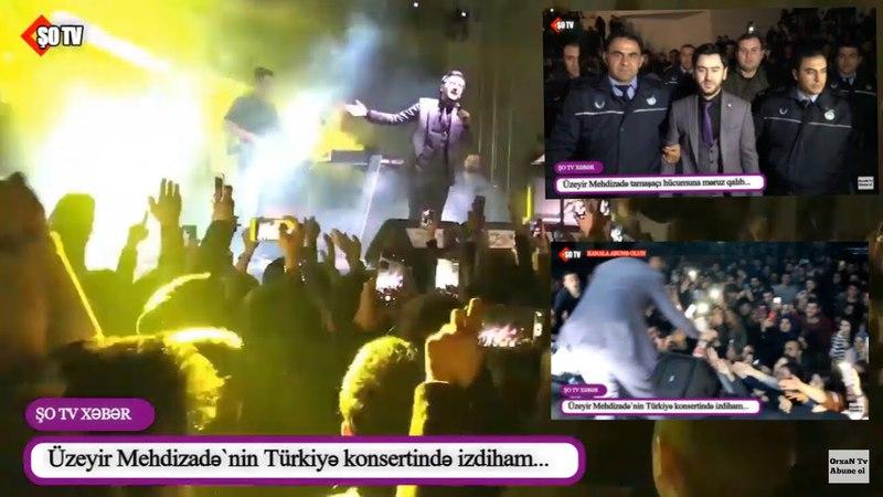 Üzeyir Mehdizadənin Türkiyə konsertində izdiham - Fanat Anidən səhnəyə hücum etdi