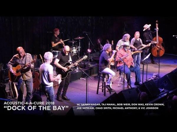 Dock Of The Bay - Allstar Jam: Sammy Hagar Taj Mahal w/ Weir,Cronin,Satriani,Smith,Anthony more!