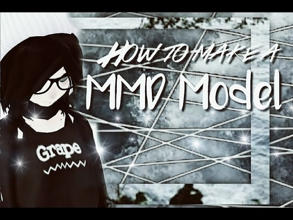 [[MMD Tutorial]] How to make a MMD Model - PMX editor